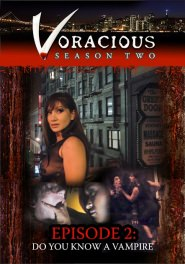 Voracious - Season #02 Episode #02 DVD Cover