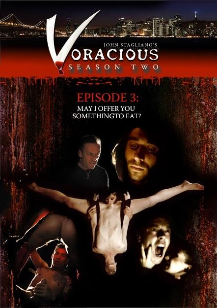 Voracious - Season 02 Episode 03